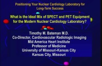 Positioning your Nuclear Cardiology Laboratory for Long-term Success:  A Comprehensive Boot Camp for Heart Service Line Administrators, Laboratory Managers, and Nuclear Cardiologists - Part 2